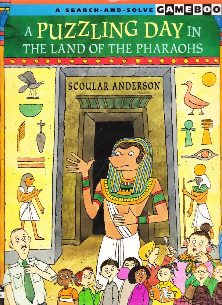 A Puzzling Day: The Lad of the Pharaohs [A Search and Solve Gamebook Skill Level 3], Scoular Anderson