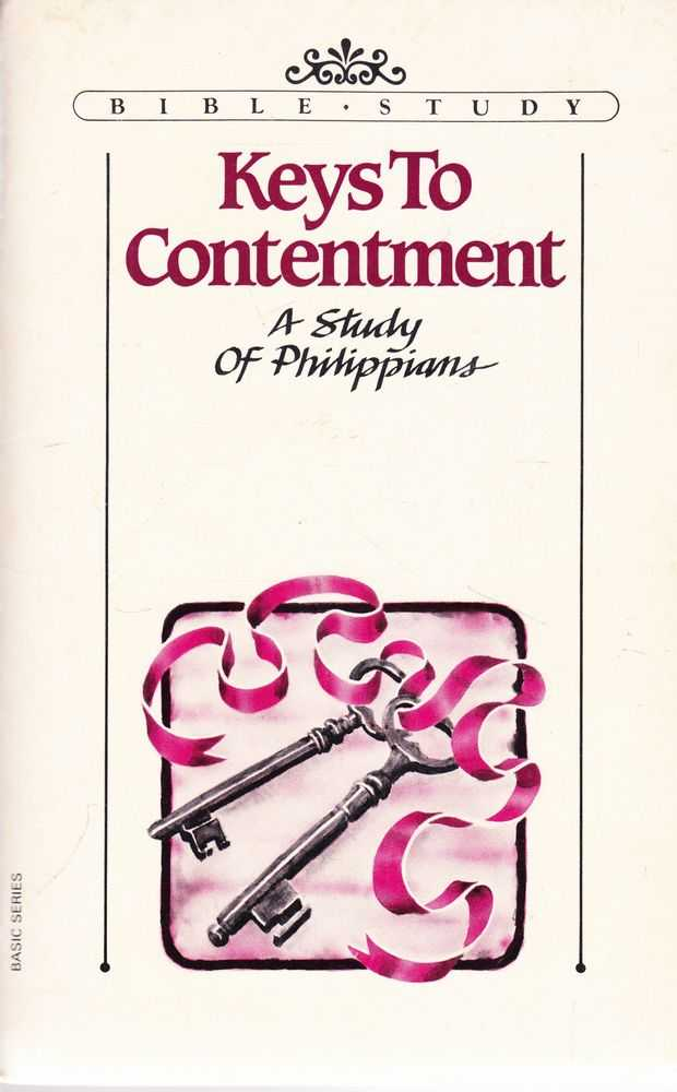 Keys to Contentment: A Study of Philippians, Sharon A. Steele