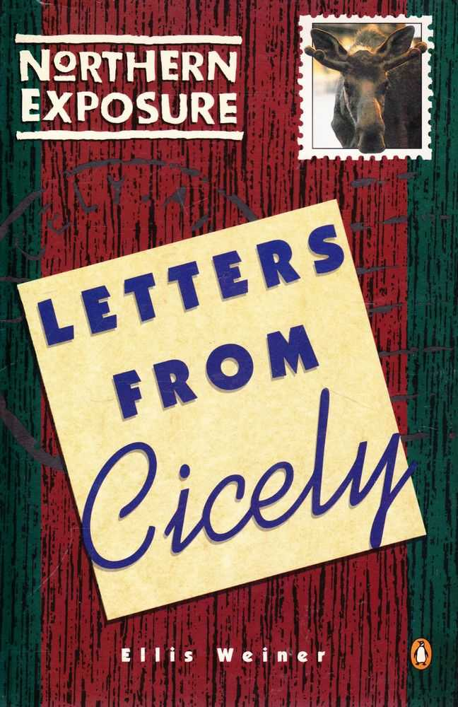 Northern Exposure: Letters from Cicely, Ellis Weiner