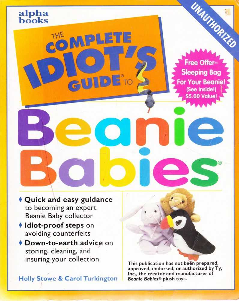 The Complete Idiot's Guide to Beanie Kids, Holly Stowe and Carol Turkington