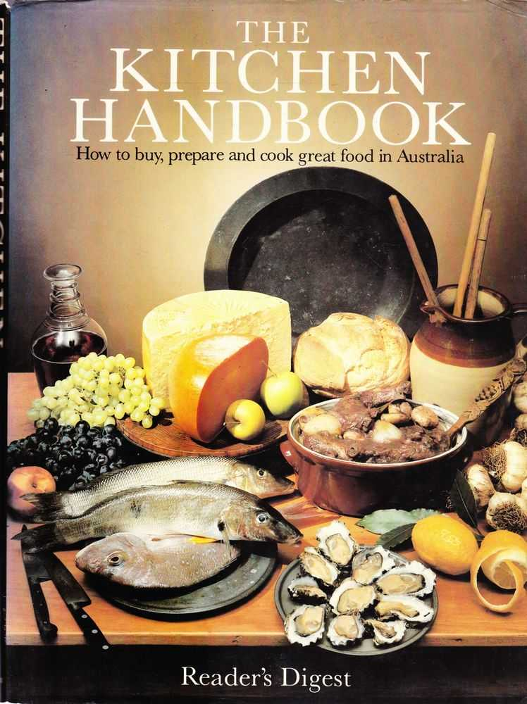 Image for The Kitchen Handbook: How To Buy, Prepare and Cook Great Food In Australia