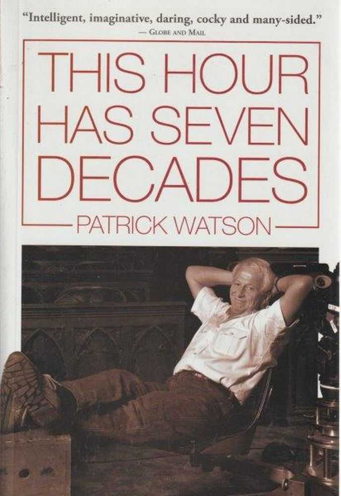 This Hour Has Seven Decades, Patrick Watson