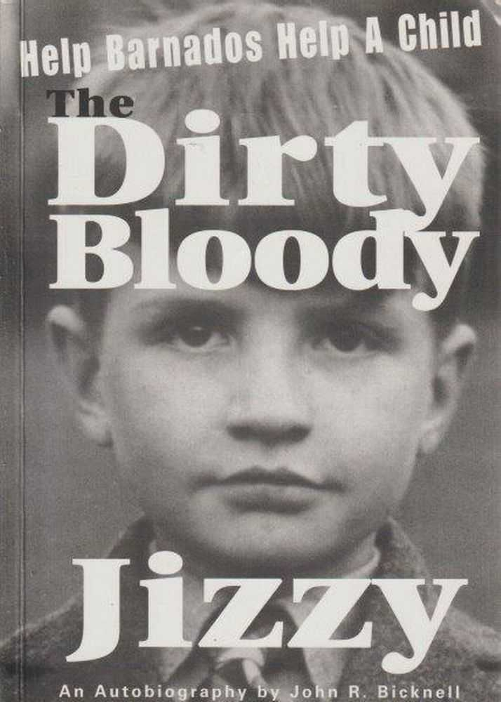 The Dirty Bloody Jizzy, John R. Bicknell [Signed Copy]