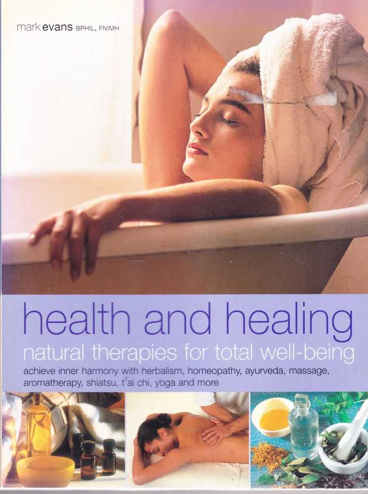 Health and Healing: Natural Therapies for Total Well-Being, Mark Evans