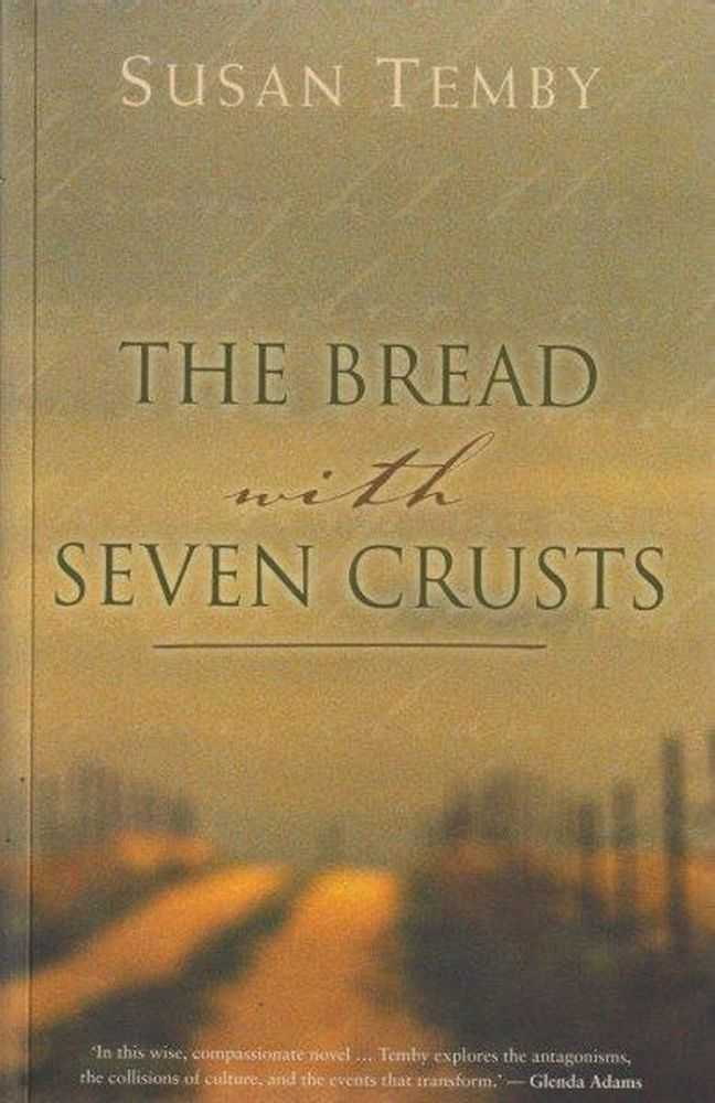 The Bread With Seven Crusts, Susan Temby