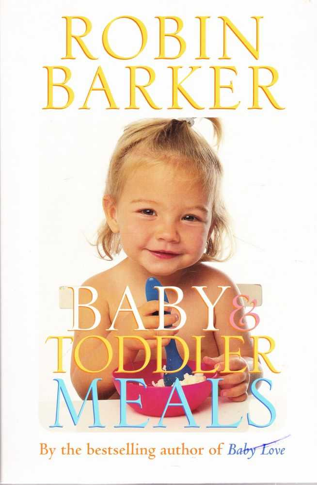 Baby & Toddler Meals, Robin Barker