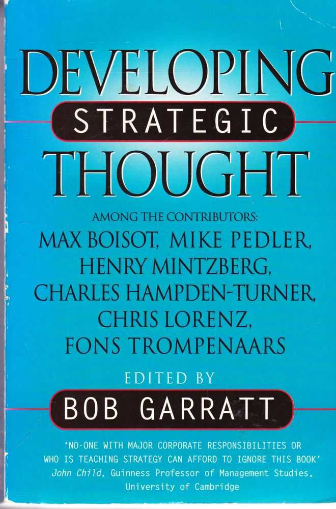 Developing Strategic Thought: Rediscovering The Art of Direction-Giving, Bob Garratt [Editor]