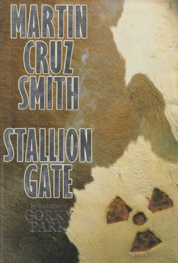 Stallion Gate, Martin Cruz Smith