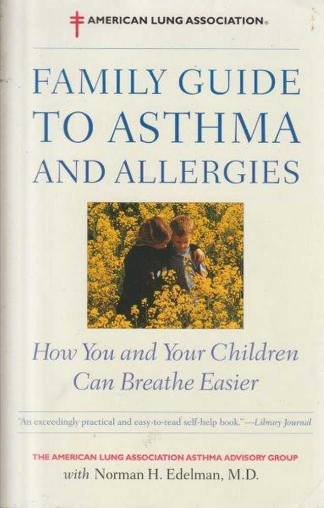 Family Guide To Asthma And Allergies, Norman H. Edelman