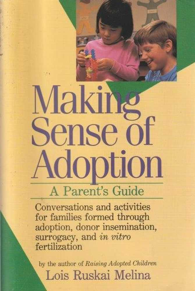 Making Sense Of Adoption - A Parent's Guide, Loius Ruskai Melina