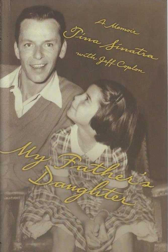 My Father's Daughter, Tina Sinatra with Jeff Coplon