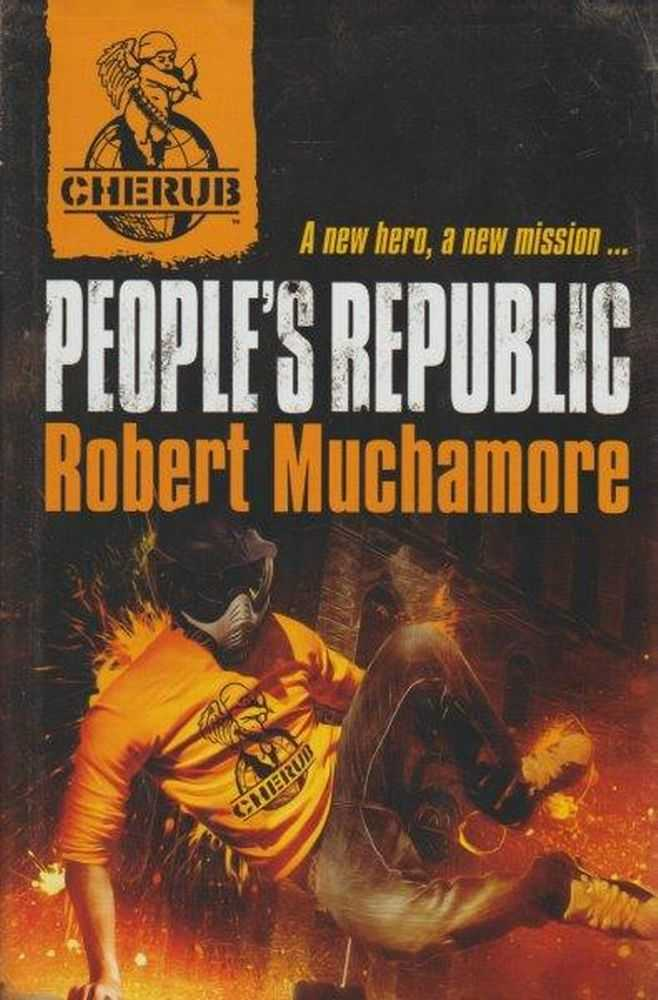 CHERUB: People's Republic : Book 13, Robert Muchamore