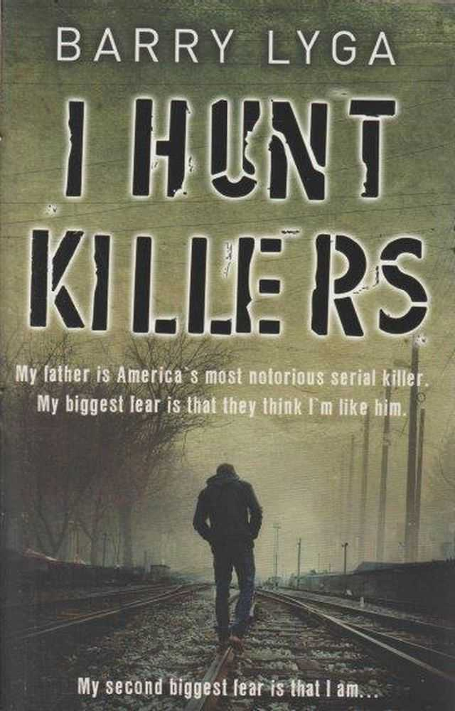 I Hunt Killers, Barry Lyga