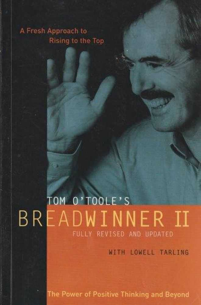 Breadwinner II - Fully Revised And Updated, Tom O'Toole [Signed Copy]