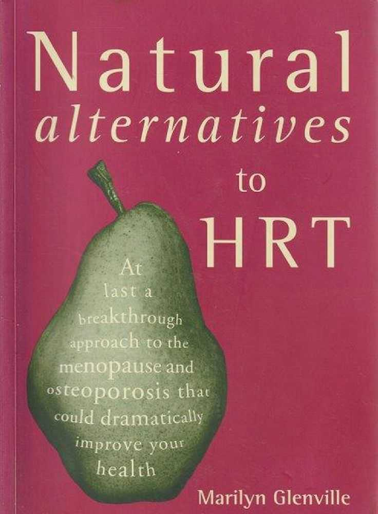 Natural Alternatives To HRT, Marilyn Glenville