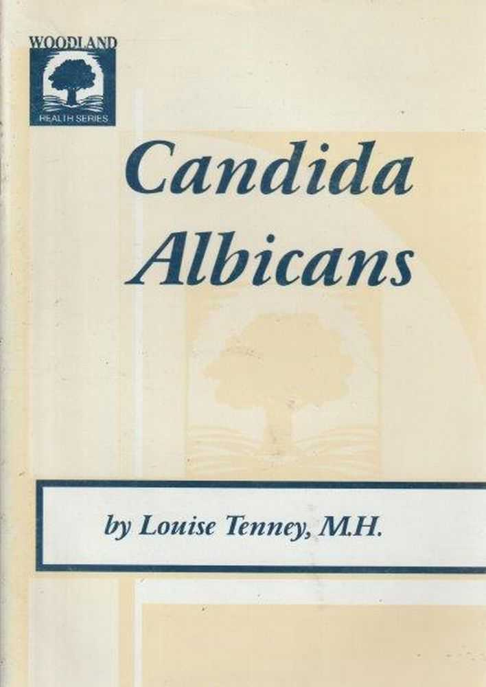 Candida Albicans, Louise Tenney