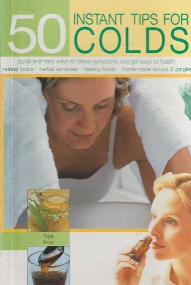 50 Instant Tips For Colds, Raje Airey
