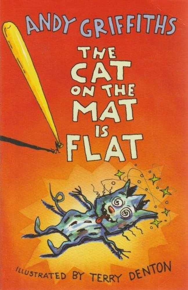 The Cat On The Mat Is Flat, Andy Griffiths