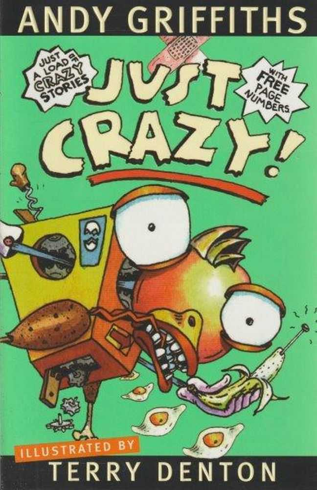 Just Crazy, Andy Griffiths