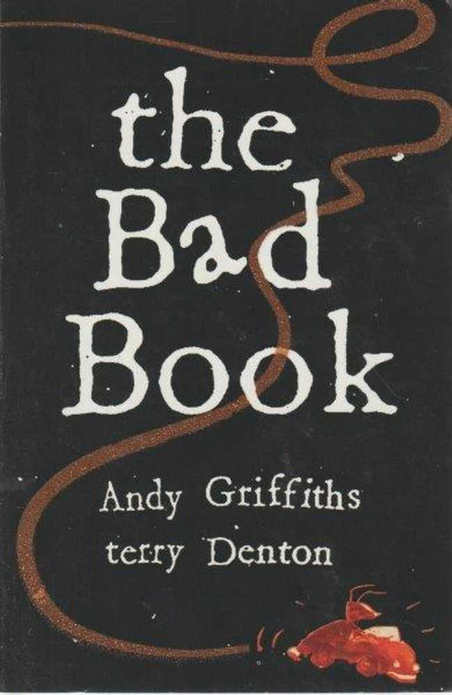 The Bad Book, Andy Griffiths