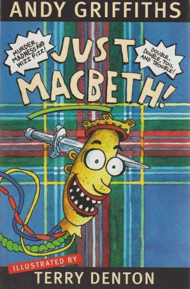 Just Macbeth!, Andy Griffiths