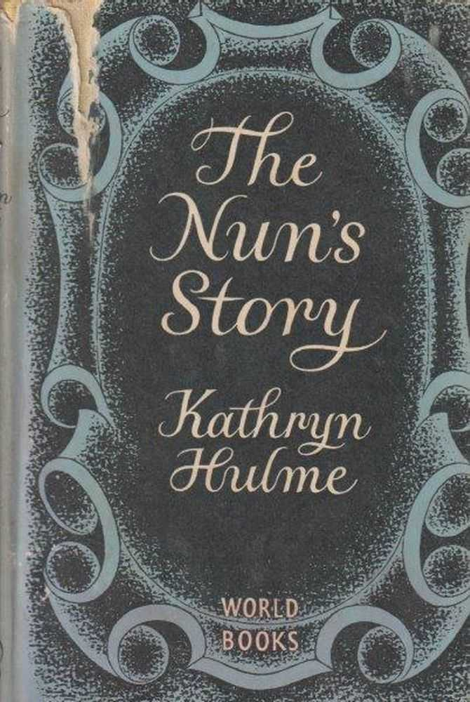 The Nun's Story, Kathryn Hulme