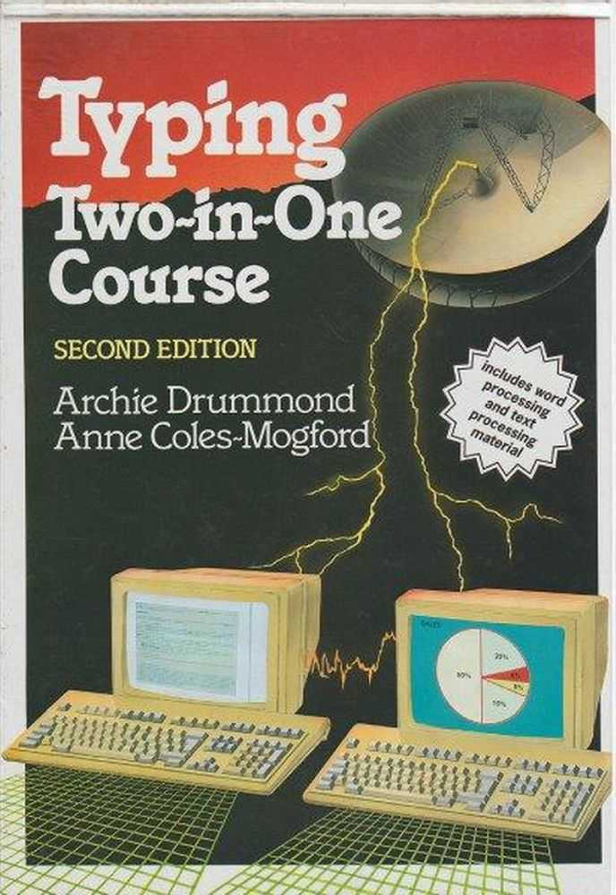 Typing Two-In-One Course, Archie Drummond and Anne Coles-Mogford