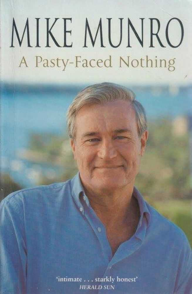 A Pasty-Faced Nothing, Mike Munro