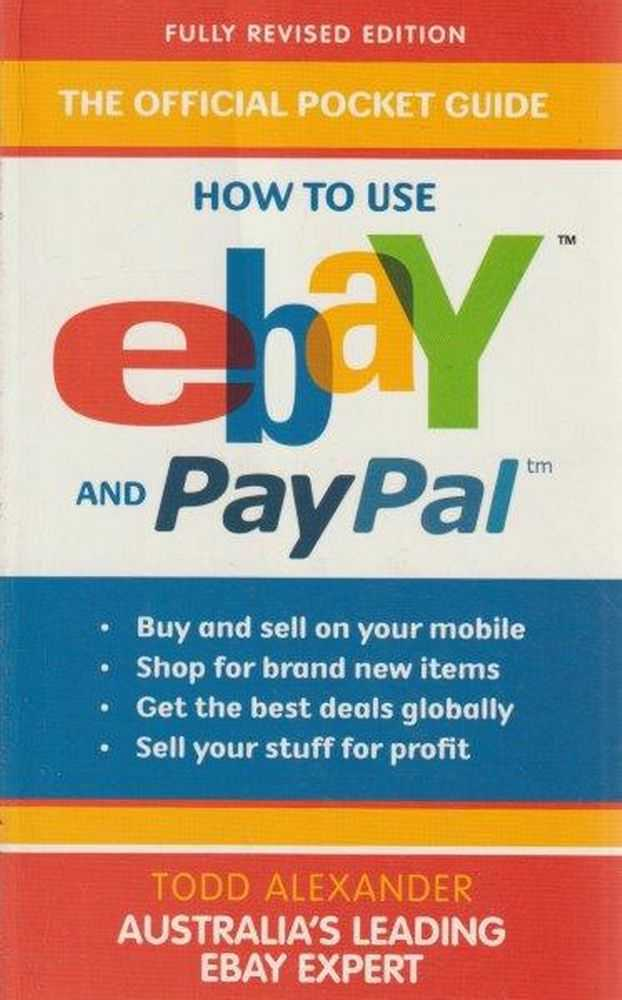 How To Use ebay and PayPal, Todd Alexander