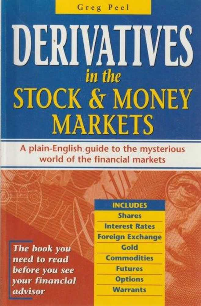 Derivatives In The Stock & Money Markets, Greg Peel