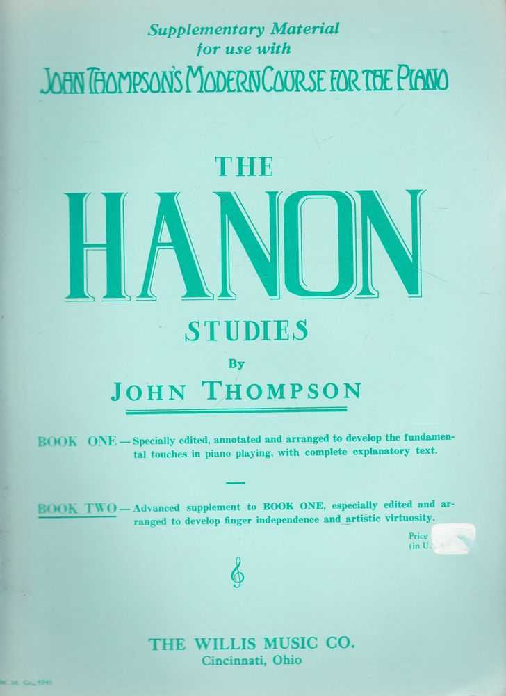 John Thompson's Modern Course For The Piano - The Hannon Studies Book One & Book Two, John Thompson