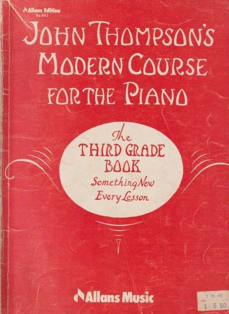 John Thompson's Modern Course For The Piano - The Third Grade Book - Something New Every Lesson, John Thompson