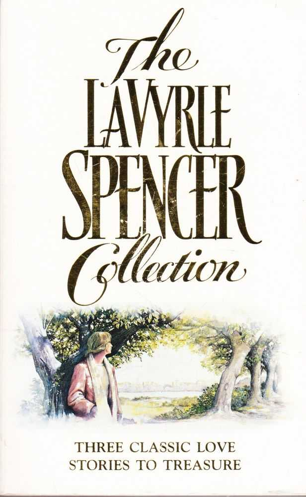 The La Vyrle Spencer Collection: Separate beds; Forsaking All Others; A Promise to Cherish, La Vyrle Spencer
