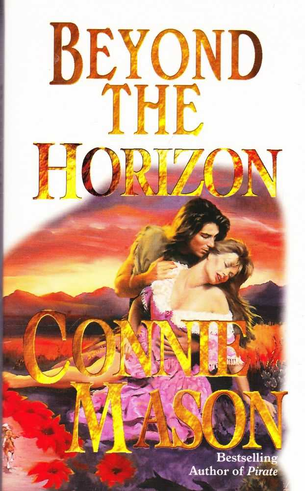 Beyond the Horizon, Connie Mason