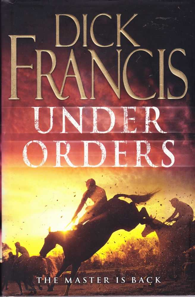 Under Orders, Dick Francis