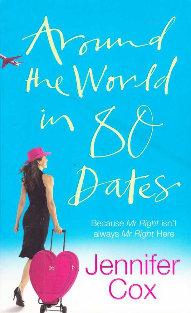 Around the World in 80 Dates, Jennifer Cox