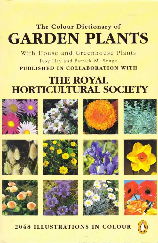 The Colour Dictionary of Garden Plants with House and Greenhouse Plants, Roy Hat and Patrick M. Synge
