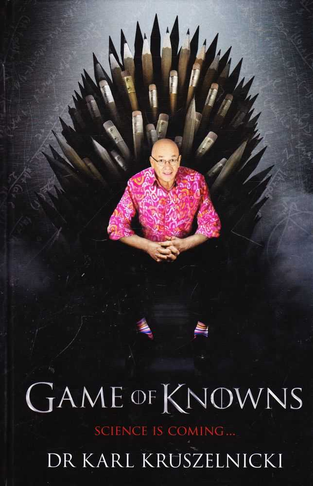 Game of Knowns: Science is Coming, Dr Karl Kruszelnicki