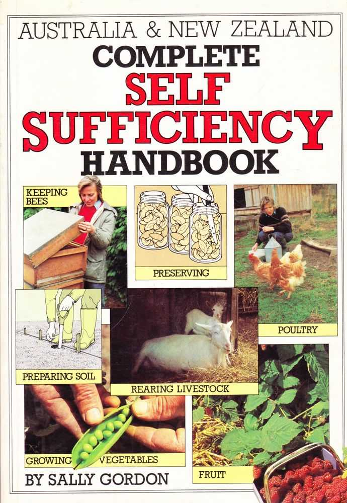 Australia & New Zealand Complete Self Sufficiency Handbook, Sally Gordon