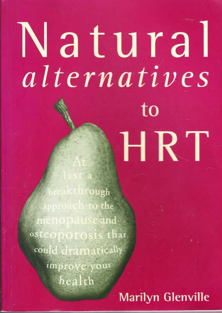 Natural Alternatives to HRT, Marilyn Glenville