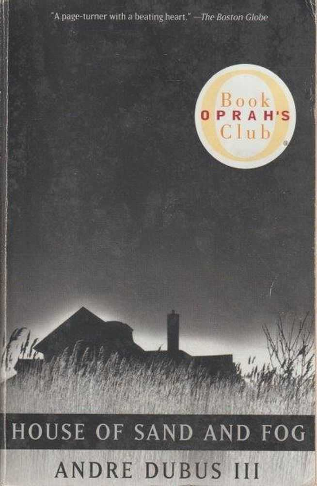 House Of Sand And Fog, Andre Dubus III