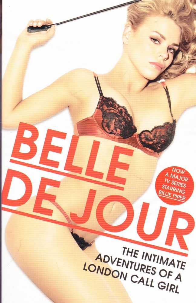 The Intimate Adventures Of A London Call Girl, Belle de Jour