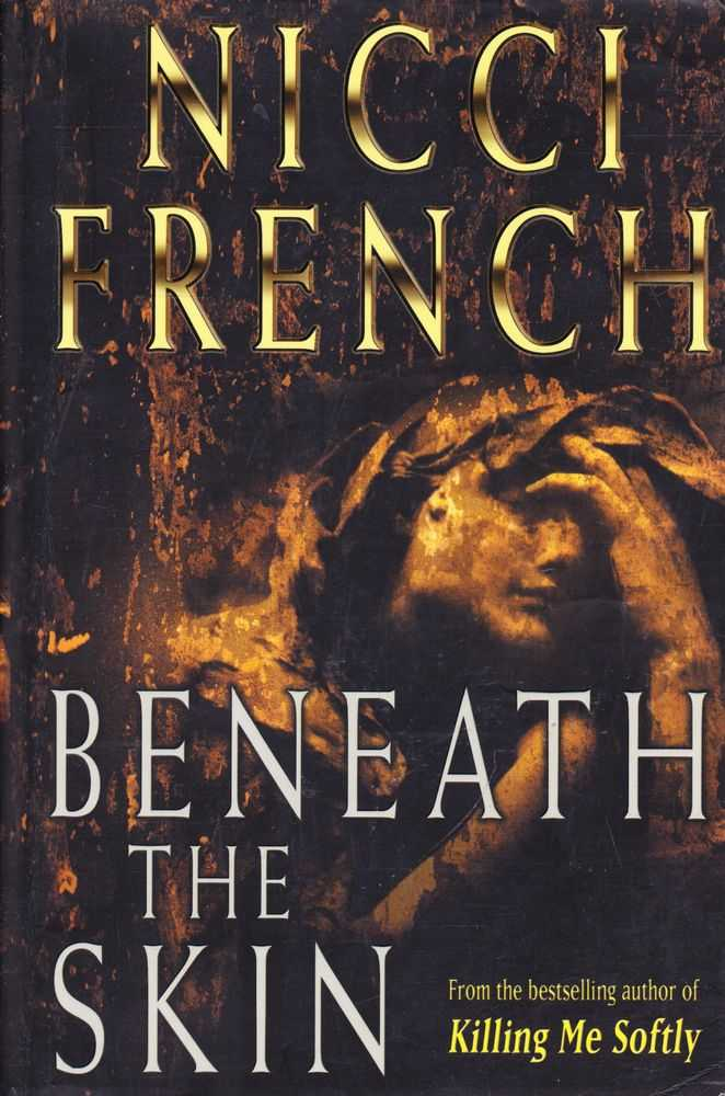 Beneath The Skin, Nicci French