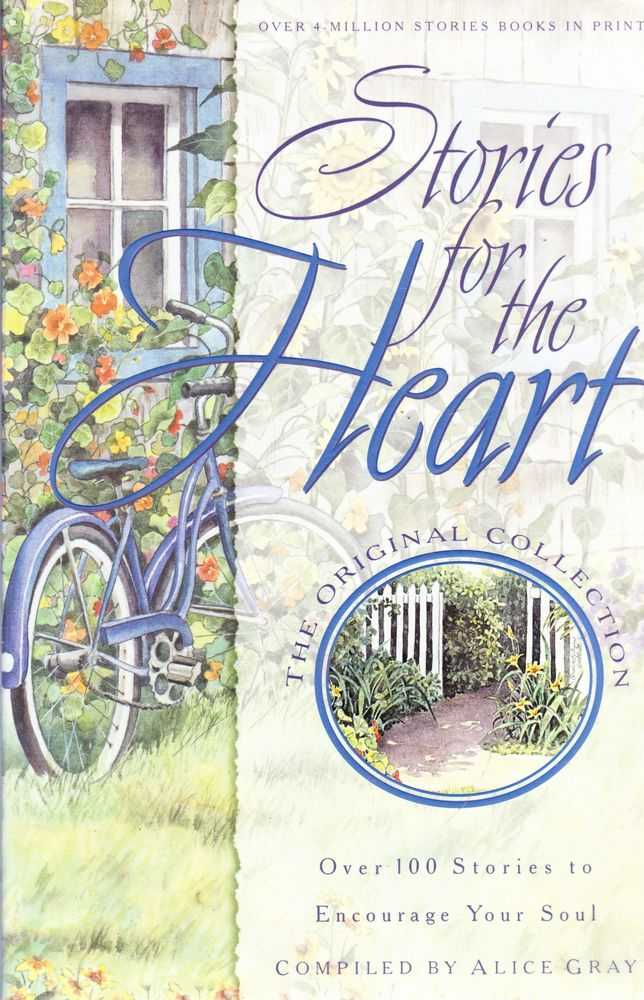 Stories For The Heart, Alice Gray - Compiler