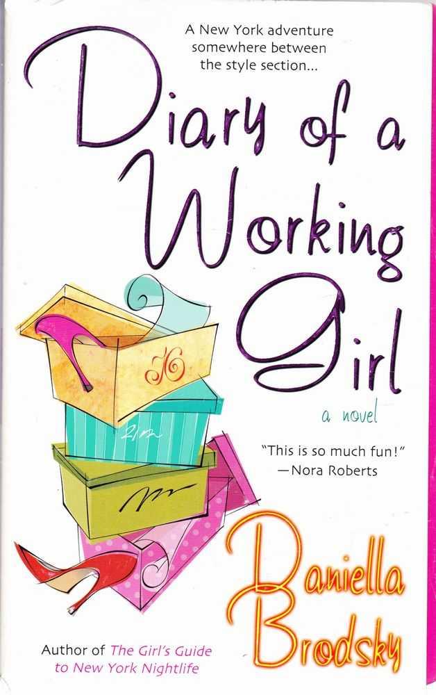 Diary Of A Working Girl, Daniella Brodsky