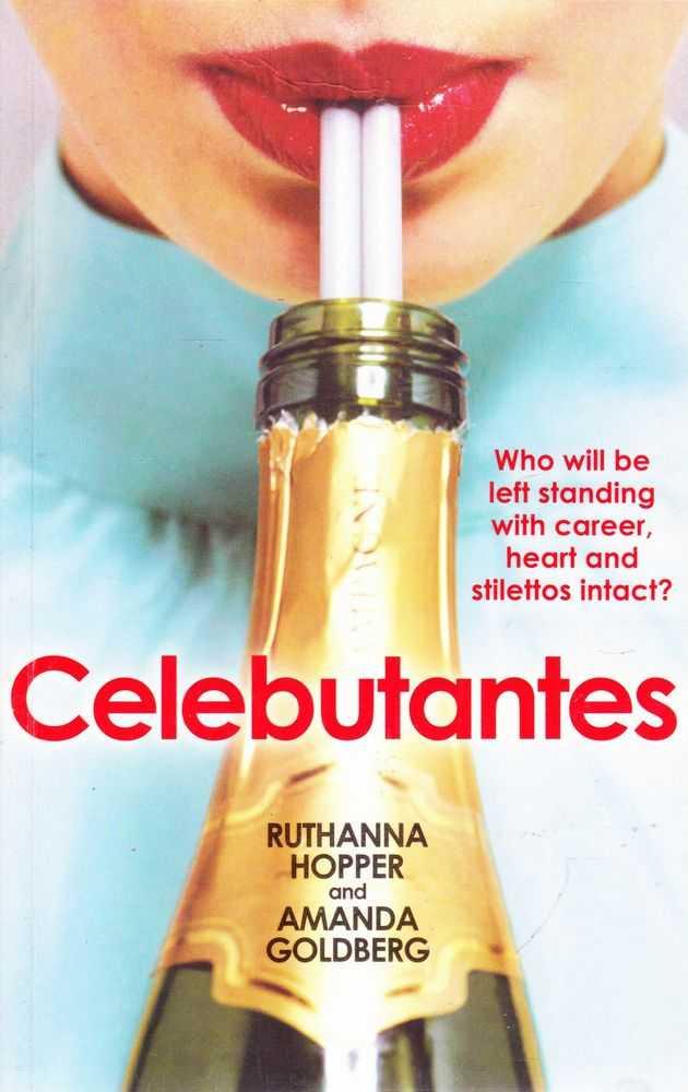 Celebutantes, Ruthanna Hopper and Amanda Goldberg