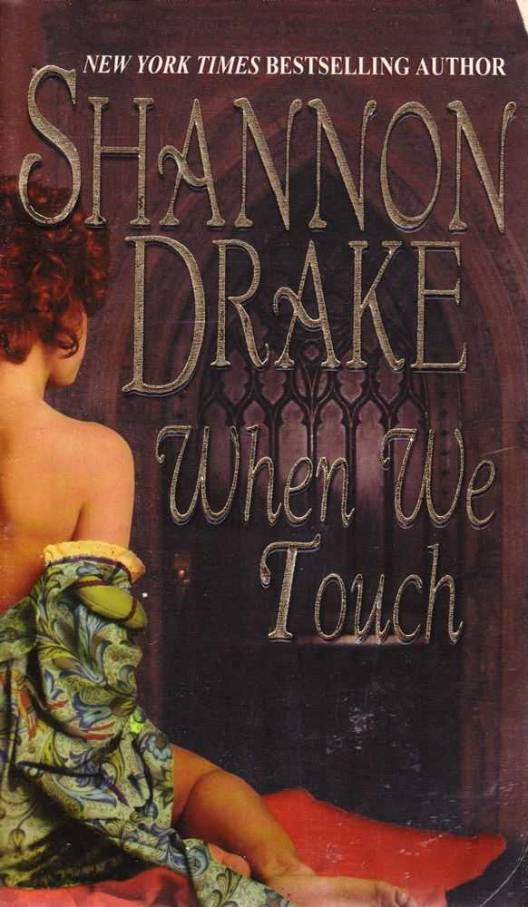 When We Touch, Shannon Drake