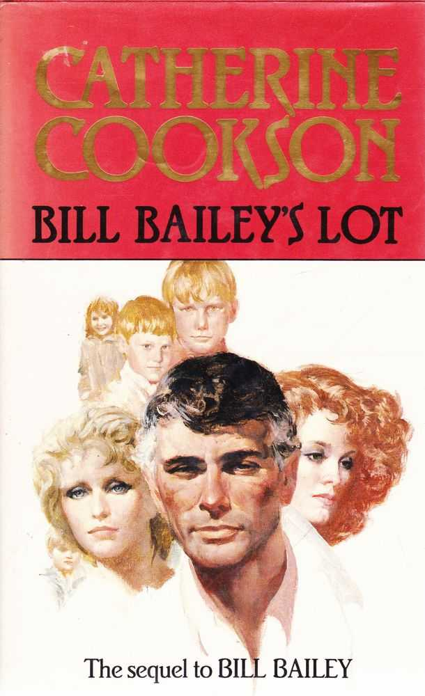 Bill Bailey's Lot, Catherine Cookson