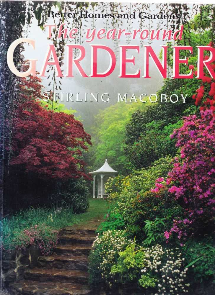 Better Homes And Gardens The Year Round Gardener, Stirling Macoboy