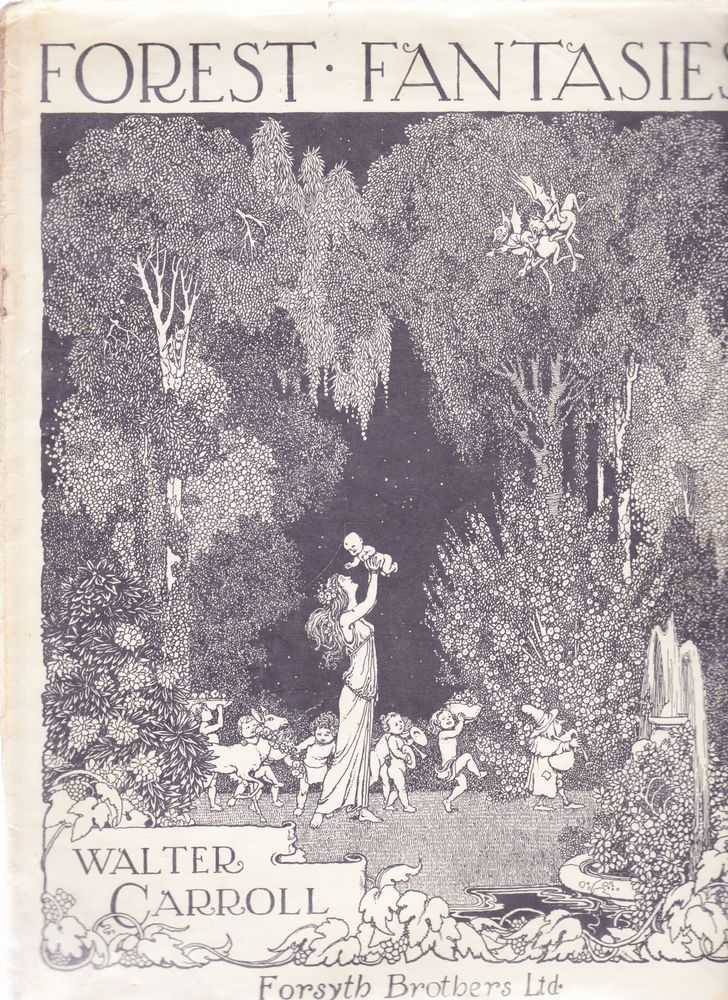 Forest Fantasies Nine Miniatures For Pianoforte, Walter Carroll